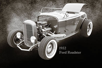 Photograph - 1932 Ford Roadster Sepia Posters And Prints 016.01 by M K  Miller