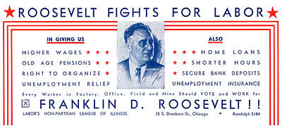 Painting - 1936 Roosevelt Fights For Labor by Historic Image