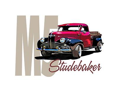Digital Art - 1947 M5 Studebaker Pickup by Richard Mordecki