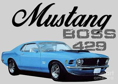 Boss Digital Art - 1970 Mustang Boss by Paul Kuras