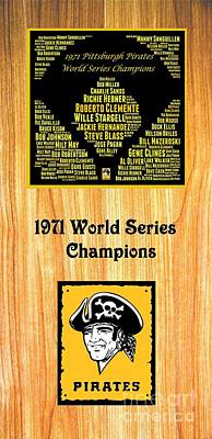1971 World Series Champion Pirates Art Print