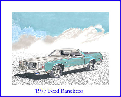 Painting - 1977 Ford Ranchero by Jack Pumphrey