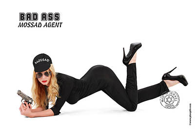 Israeli Mixed Media - Bad Ass Mossad Agent by Pin Up  TLV