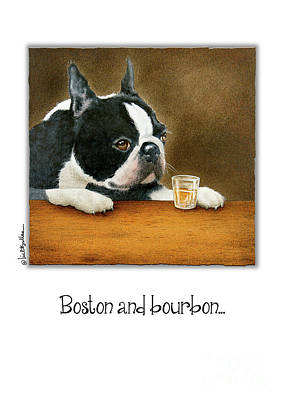 Painting - Boston And Bourbon... by Will Bullas