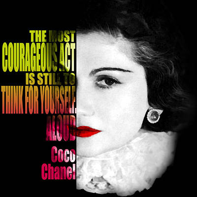Fashion Painting - Coco Chanel Fashion Motivational Inspirational Independent Quotes by Diana Van