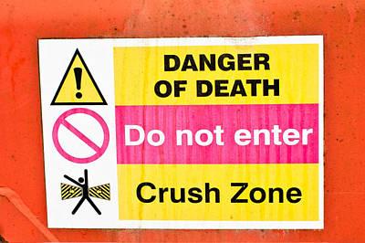 Legislation Photograph - Danger Sign by Tom Gowanlock