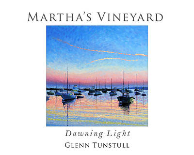 Cape Cod Painting - Dawning Light Poster by Glenn Tunstull