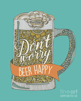 Beer Digital Art - Dont Worry Beer Happy by Valentina