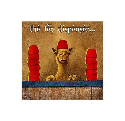 Camel Wall Art - Painting - Fez Dispenser... by Will Bullas