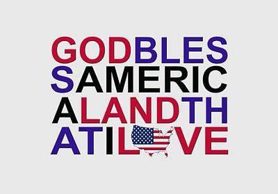 Star Spangled Banner Digital Art - God Bless America by Mal Bray