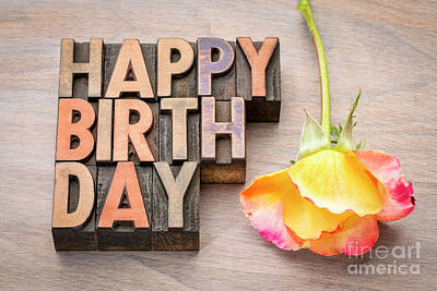Photograph - Happy Birthday Greetings Card In Wood Type by Marek Uliasz
