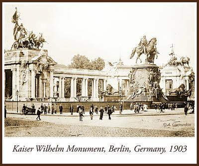 Photograph - Kaiser Wilhelm Monument, Berlin, Germany, 1903, Vintage Photogra by A Gurmankin