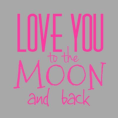 Digital Art - Love You To The Moon And Back by Marianna Mills