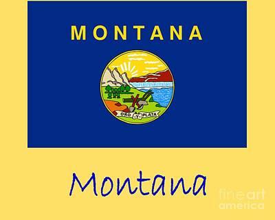 Montana Digital Art - Montana Flag by Frederick Holiday