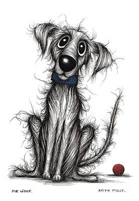 Skinny Puppy Drawing - Mr Woof by Keith Mills