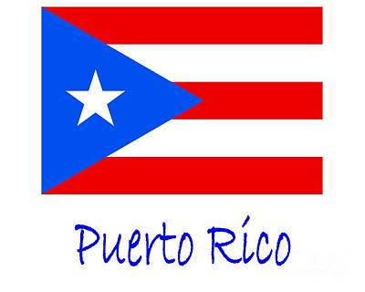 Puerto Rico Digital Art - Puerto Rico Flag by Frederick Holiday