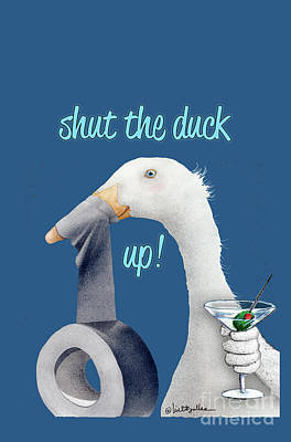 Painting - Shut The Duck Up... by Will Bullas