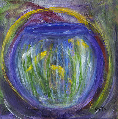 Painting - The Fishbowl by Karen Day-Vath