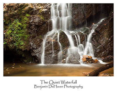 Landscape Photograph - The Quiet Waterfall by Benjamin DeHaven