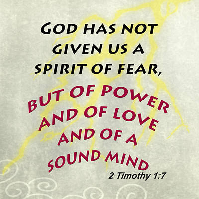 Photograph - 2 Timothy 1 7 Bible Verse 001 by M K Miller