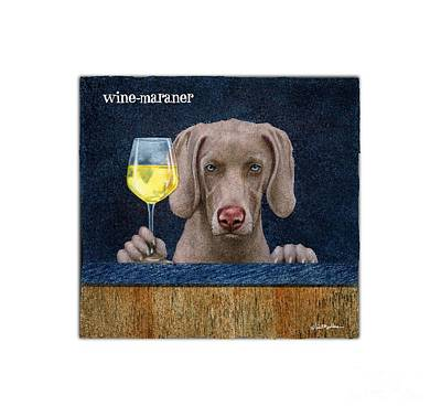 Painting - Wine-maraner by Will Bullas