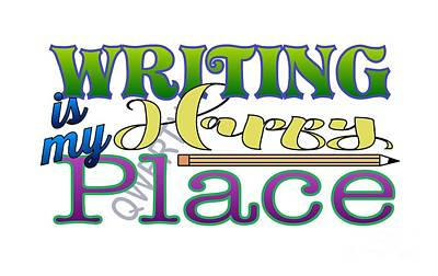 Digital Art - Writing Is My Happy Place by Shelley Overton