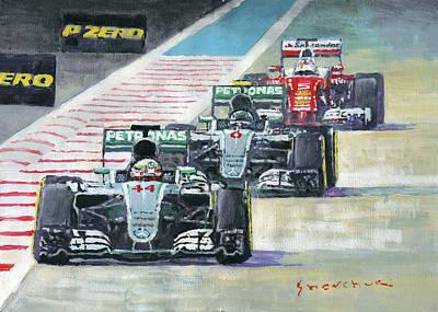 Painting - 2016 Abu Dhabi Gp Mercedes Hamiltom Rosberg Ferrari Vettel by Yuriy Shevchuk