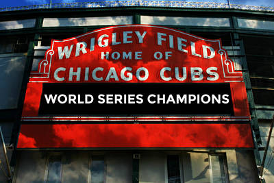Friendly Confines Photograph - 2016 World Champions - Wrigley Field Sign by Stephen Stookey