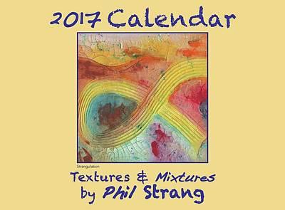 Mixed Media - 2017 Calendar by Phil Strang