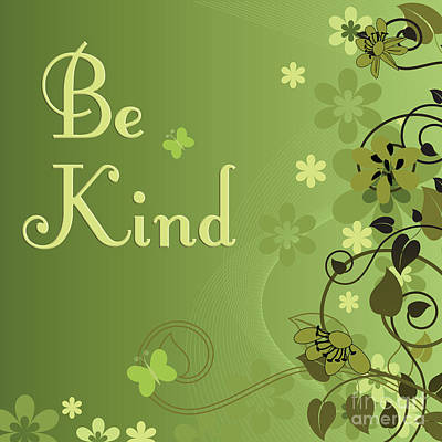 Digital Art - 249- Be Kind by Joseph Keane