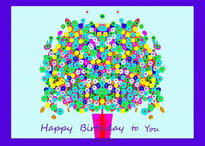 Digital Art - 2642 Happy Birthday To You 2018 V by Irmgard Schoendorf Welch