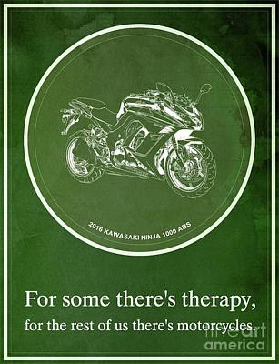 Abs Digital Art - 2016 Kawasaki Ninja 1000 Abs For Some There's Therapy, For The Rest Of Us There's Motorcycles by Pablo Franchi