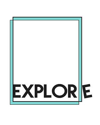 Mixed Media - Explore by Studio Grafiikka