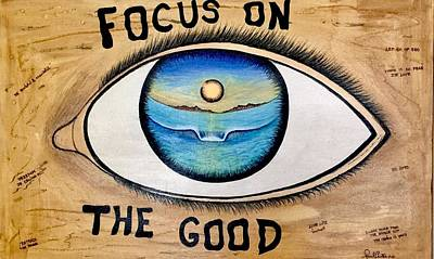 Painting - Focus On The Good by Paul Carter