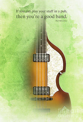 Hofner Painting - Mccartney Hofner Bass, Vintage Background, Gift For Musicians, Inspirational Quote by Pablo Franchi