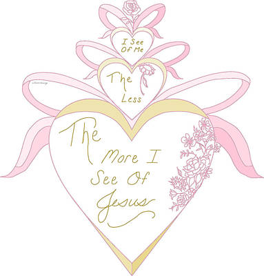 Christian Inspiration Drawing - #37pd The More I See by Printed Drawings