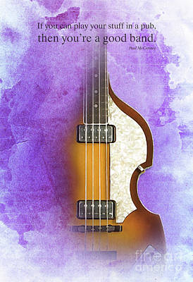 Hofner Drawing - Mccartney Hofner Bass, Vintage Background, Gift For Musicians, Inspirational Quote by Pablo Franchi