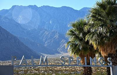 Photograph - Palm Springs Welcome by Lisa Dunn