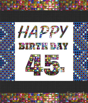 Painting - 45th Happy Birthday Greeting Cards Pillows Curtains Phone Cases Tote By Navinjoshi Fineartamerica by Navin Joshi