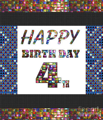 Painting - 4th Happy Birthday Greeting Cards Pillows Curtains Phone Cases Tote By Navinjoshi Fineartamerica by Navin Joshi