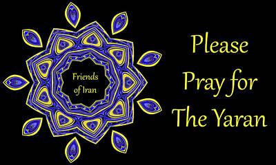 Pray For The Yaran Art Print by Baha'i Writings As Art