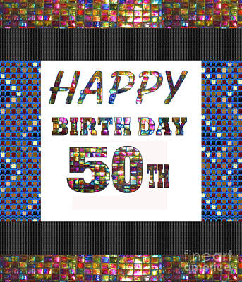 Painting - 50th Happy Birthday Greeting Cards Pillows Curtains Phone Cases Tote By Navinjoshi Fineartamerica by Navin Joshi
