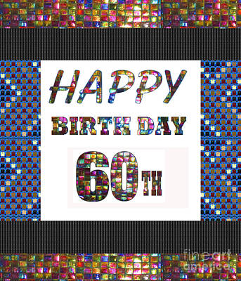 Painting - 60th Happy Birthday Greeting Cards Pillows Curtains Phone Cases Tote By Navinjoshi Fineartamerica by Navin Joshi