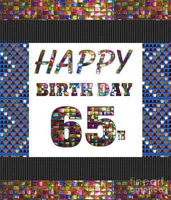 Painting - 65th Happy Birthday Greeting Cards Pillows Curtains Phone Cases Tote By Navinjoshi Fineartamerica by Navin Joshi