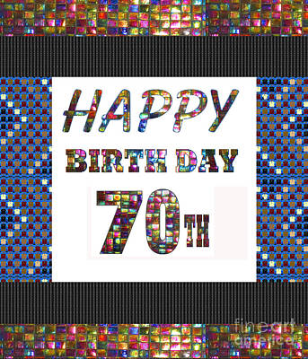 Painting - 70th Happy Birthday Greeting Cards Pillows Curtains Phone Cases Tote By Navinjoshi Fineartamerica by Navin Joshi