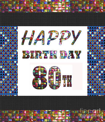 Party Card Mixed Media - 80th Happy Birthday Greeting Cards Pillows Curtains Phone Cases Tote By Navinjoshi Fineartamerica by Navin Joshi