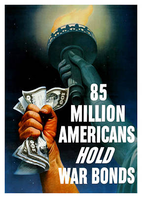 Liberty Painting - 85 Million Americans Hold War Bonds  by War Is Hell Store