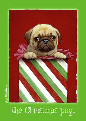 Painting - a Christmas pug... by Will Bullas