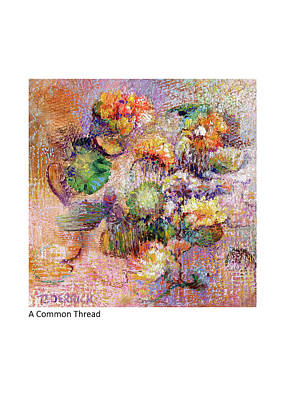 Painting - A Common Thread by Betsy Derrick