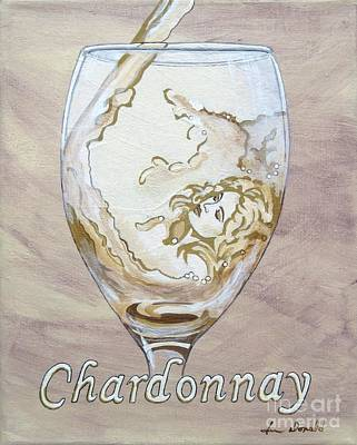 Brigitte Bardot Painting - A Day Without Wine - Chardonnay by Jennifer  Donald